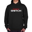 DON´T SNITCH T-SHIRT DON´T SNITCH HOODIE DON´T SNITCH PULLOVER Sweater T-Shirt Funshirt Partyshirt von WIZUALS